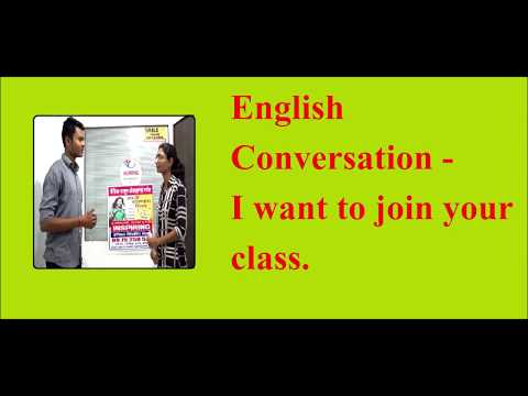 English conversation I want to join your class.