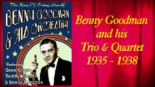 Benny Goodman Trio & Quartet 1935 - 1938