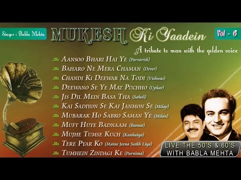 Mukesh Ki Yaadein With Babla Mehta Vol. 6 | A Tribute to Mukesh