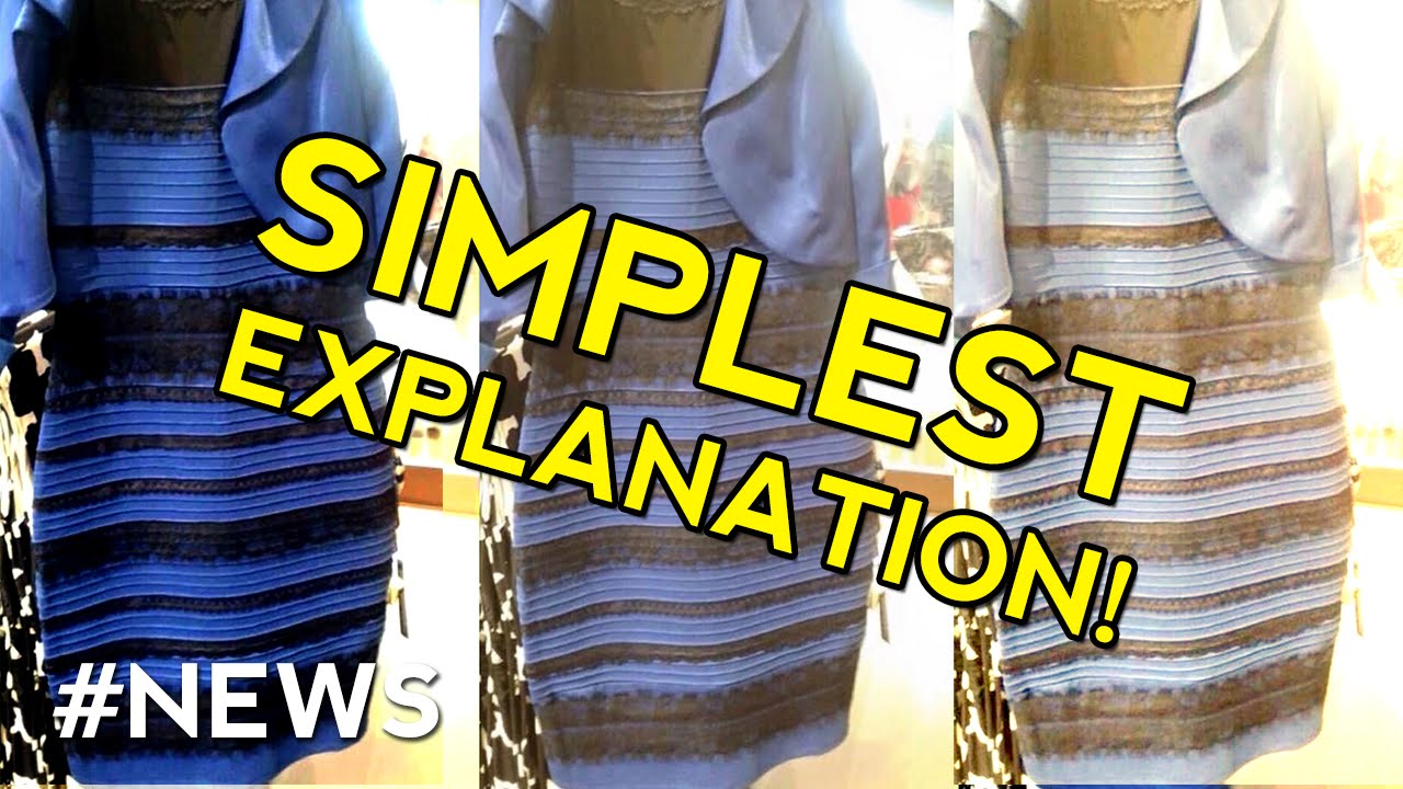 The dress explained - The Dress Mystery Color Explained Simplest Explanation