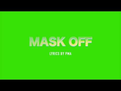 Future - Mask Off (Percocets Molly Percocets) lyrics + Original Audio