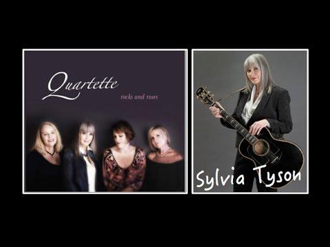 Quartette (includes Sylvia Tyson) - 2013 - Rocks & Roses (release Preview)