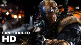 "The batman (2019) teaser trailer #2 - ""enter deathstroke"" - fan made trailer"