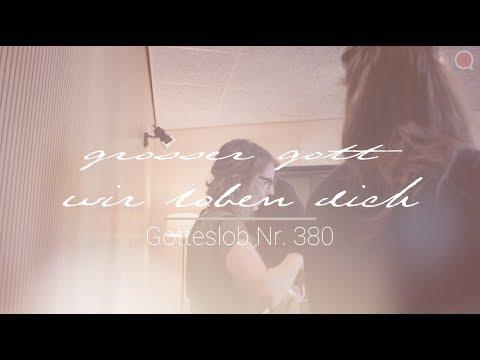 credo-unplugged:-großer-gott,-wir-loben-dich-–-gotteslob-380