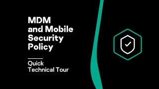 Quick Technical Tour: MDM and Mobile Security Policy