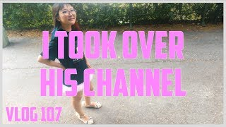 VLOG 107   ELOISE IS IN CHARGE NOW
