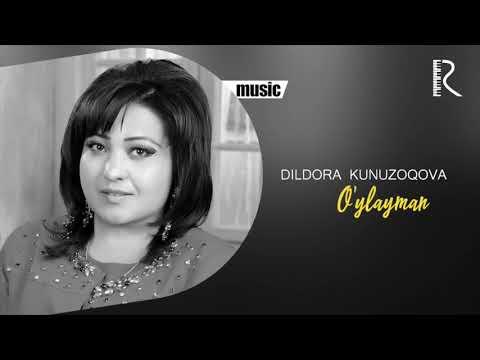 Dildora Kunuzoqova - O'ylayman Music