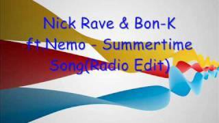 Nick Rave & Bon-K ft.Nemo - Summertime Song(Radio Edit)