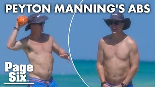 Peyton Manning's six-pack has social media losing its mind | Page Six Celebrity News
