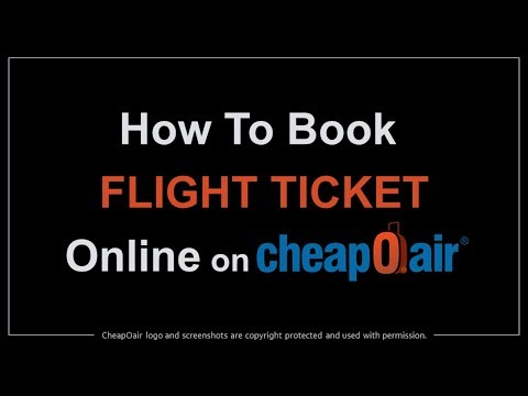 How To Book Flight Ticket Online On CheapOair