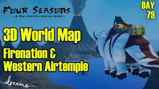 Creating an AVATAR Game! | Firenation & Western Airtemple for the Worldmap | [Day 79] [Dreams PS4]