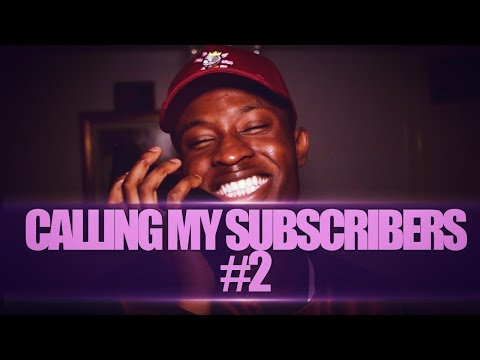 CALLING MY SUBSCRIBERS #2 | WE'VE GONE GLOBAL!