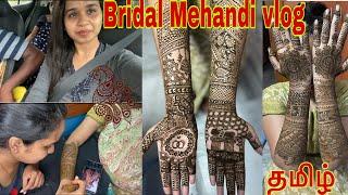 Bridal Mehandi vlog  Friend marriage  DIML   Tamil
