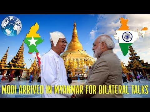 So FAST Narendra MODI just Arrived in MyanmaR for Bilateral Talks for India and Myanmar