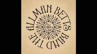 The Allman Betts Band - Good Ol' Days
