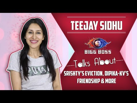 Teejay Sidhu Talks About Srishty's Eviction, Dipika-KV's Friendship & More | Bigg Boss 12