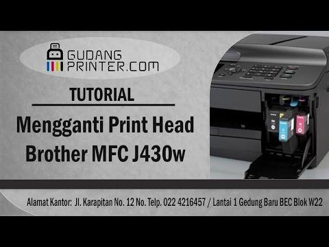 Tutorial Cara Mengganti Print Head Brother MFC-J430W PART 1