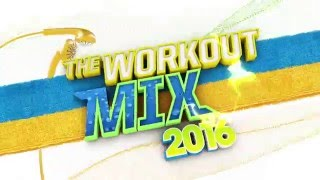 The Workout Mix 2016 - The Album
