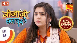 Jijaji Chhat Per Hai - Ep 18 - Full Episode - 1st February, 2018