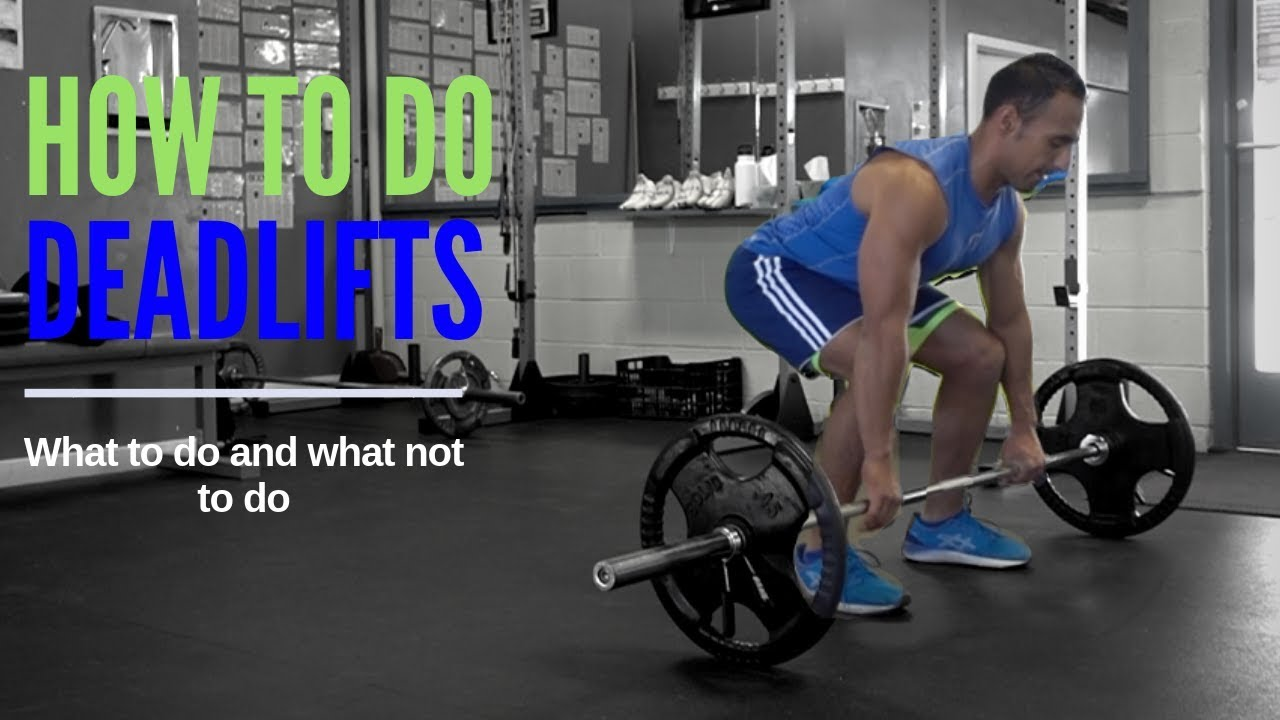 How To Do Deadlifts