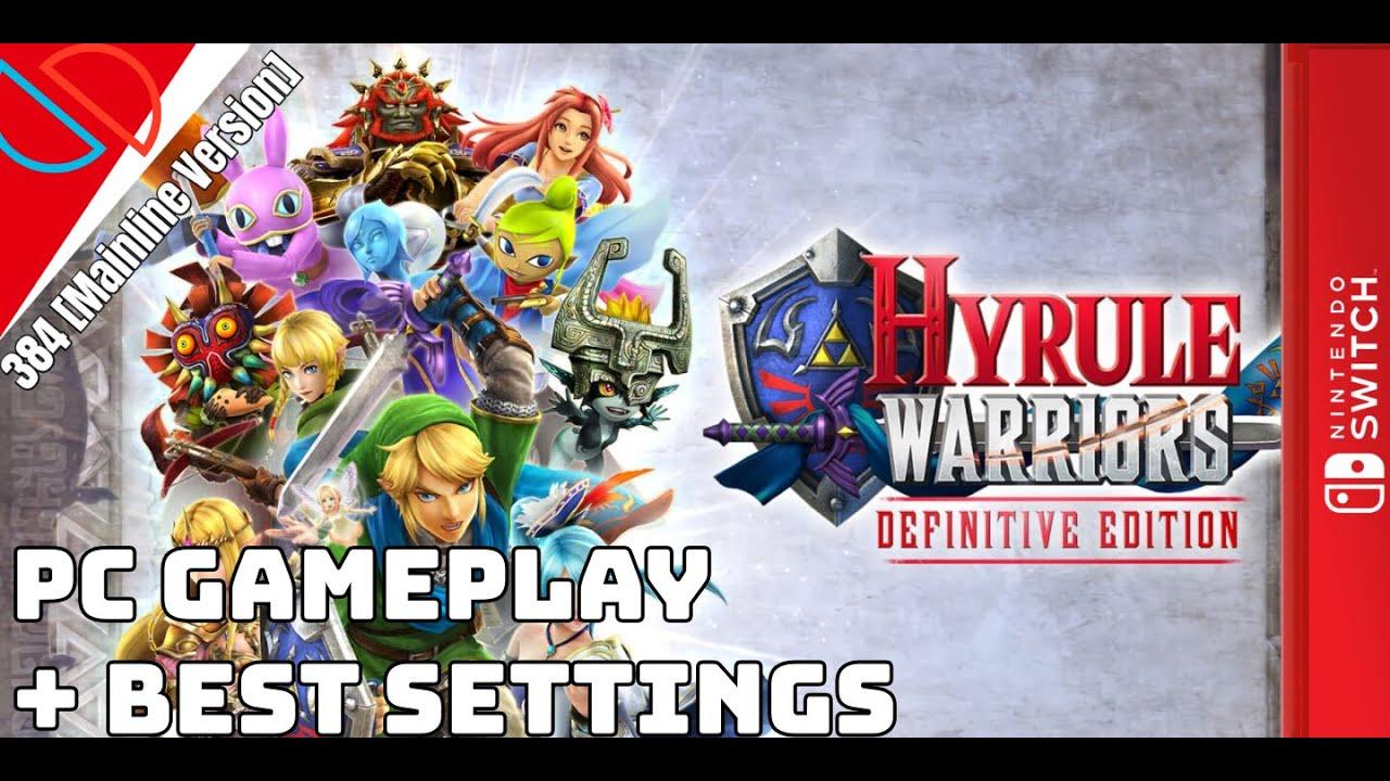 Yuzu Emulator 384 Mainline Hyrule Warriors Definitive Edition Gameplay Test Best Settings Youtube