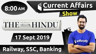 8:00 AM - Daily Current Affairs 17 Sept 2019   UPSC, SSC, RBI, SBI, IBPS, Railway, NVS, Police
