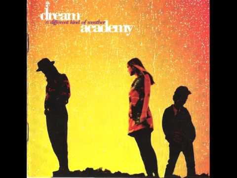 Lowlands ~ The Dream Academy