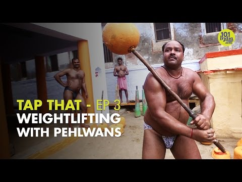 Tap That S01E03: Strongest Of Them All | Weightlifting With Pehlwans | Unique Stories from India