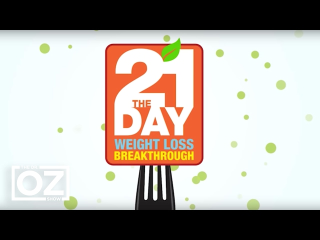 dr-oz-explains-the-21-day-weight-loss-breakthrough-diet