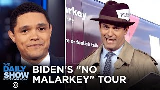 "Joe Biden's Super Dated ""No Malarkey"" Slogan | The Daily Show"