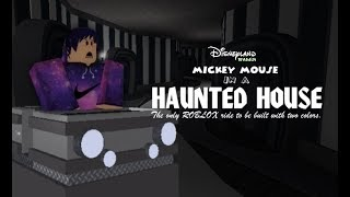 Mickey in a Haunted House RE-OPENING || Disneyland Wales ROBLOX