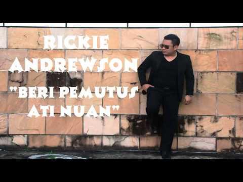 Beri Pemutus Ati Nuan    Rickie Andrewson Lirik Lagu Cover by Bujang Simanggang 2014 PlanetLagu com