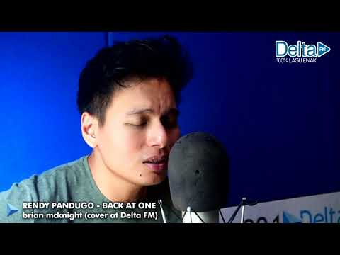 BRIAN MCKNIGHT - BACK AT ONE (cover By Rendy Pandugo At Delta FM)