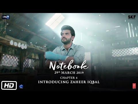 Notebook | Chapter 4 | Pranutan Bahl | Zaheer Iqbal | Nitin Kakkar | 29th March 2019