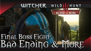 Witcher 3: Blood and Wine Bad Ending - Final Boss Fight & Geralt ends up in Prison