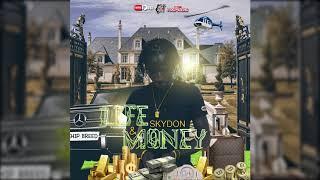 Skydon - Life & Money (Official Audio 2019)