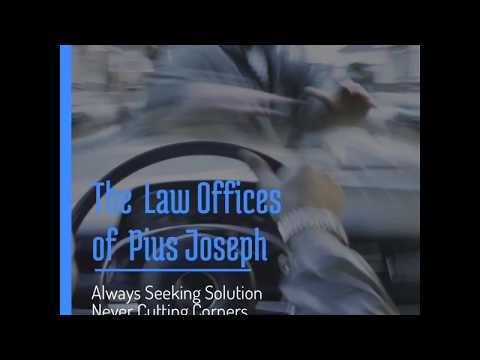The Law Offices of Pius Joseph - Personal Injury Attorney - Pasadena