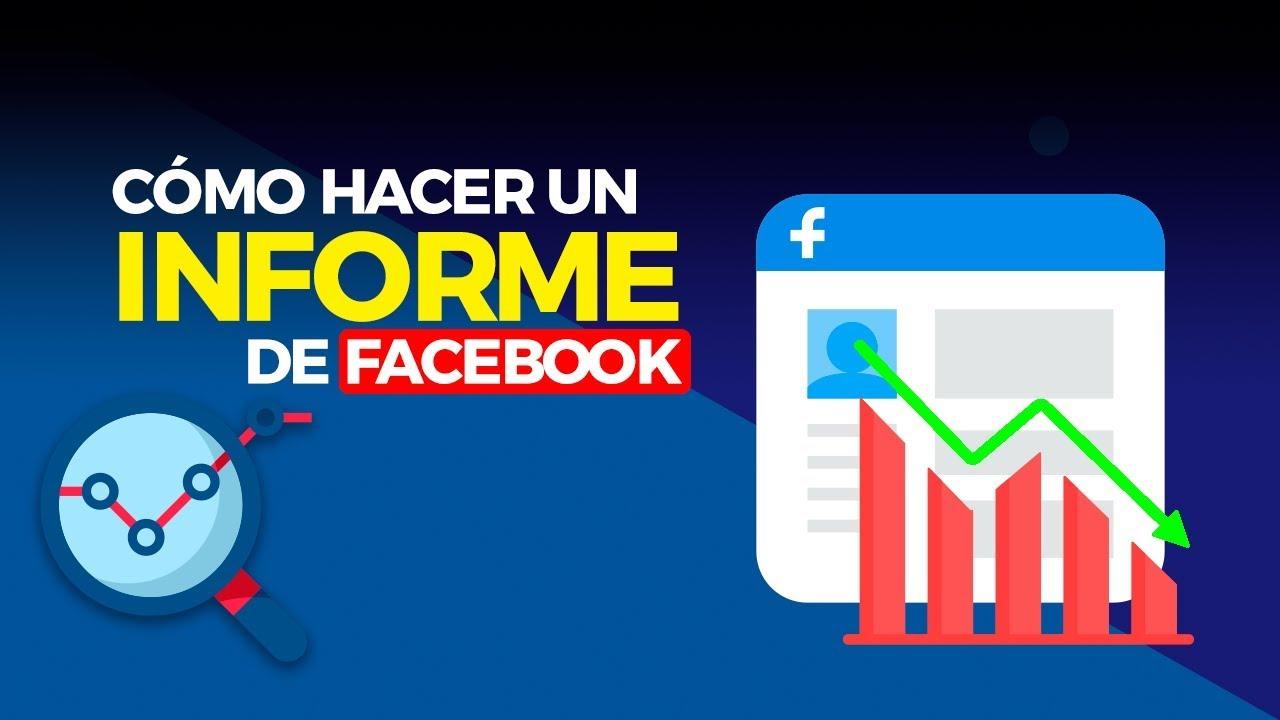 Cómo hacer un informe de Facebook paso a paso [Incluye Plantilla ...
