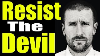 Resist the Devil!  Preached by Pastor Steven Anderson