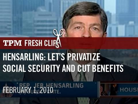 GOP Rep: Let's Privatize Social Security And Cut Benefits