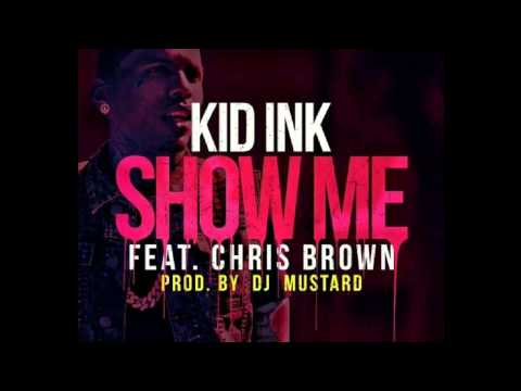 Kid Ink Feat. Chris Brown - Show Me (INSTRUMENTAL) + DOWNLOAD