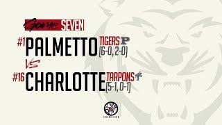 1 Palmetto Tigers At 16 Charlotte Tarpons Varsity Football 10.11.2019