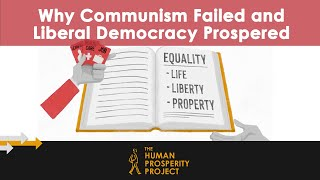 Gambar cover Why Communism Failed and Liberal Democracy Prospered: The Human Prosperity Project