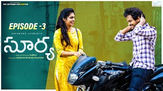 Surya Web Series || Episode - 3 || Shanmukh Jaswanth || Mounika Reddy || Infinitum Media