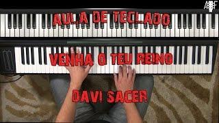 Venha o teu reino - Davi Sacer - aula de teclado gospel
