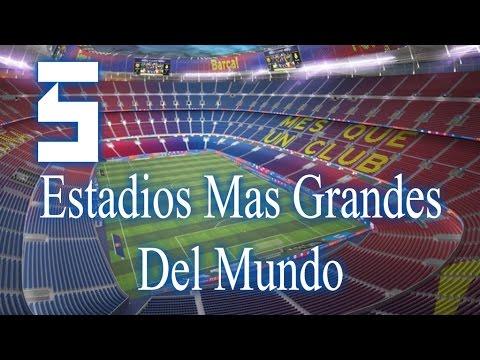 TOP 5: Estadios Mas Grandes Del Mundo