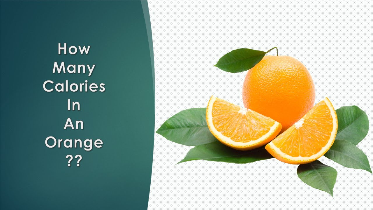 Healthwise: Diet Calories, How Many Calories in Orange ...