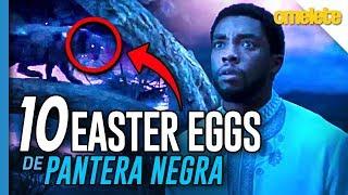10 EASTER EGGS DE PANTERA NEGRA | Omelista