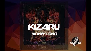 KIZARU - MONEY LONG (Текст трэка)