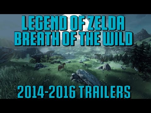 The Legend Of Zelda: Breath Of The Wild - All Trailers 2014 to 2016